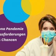 Corona Pandemie bedeutet Herausforderungen und Chancen für Colored Glasses
