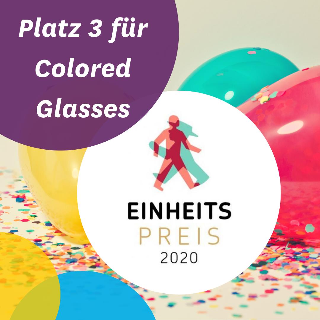 Platz 3 für Colored Glasses beim Einheitspreis 2020